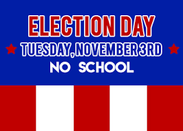 Election Day- No School