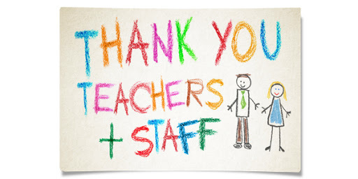 Thank you, teachers and staff!