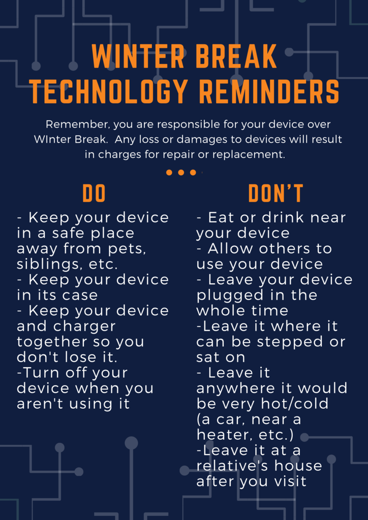 Winter Break Tech Reminders