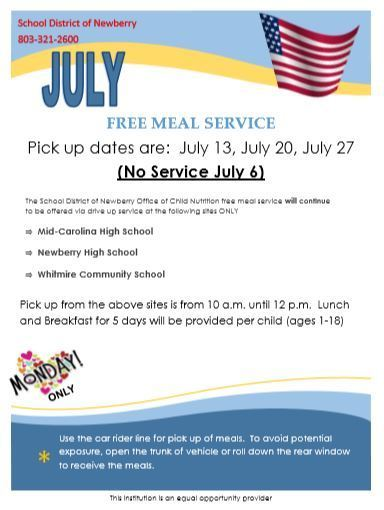 Free Meal Service will continue July 13 at 3 locations - MCHS, NHS, and WCS- from 10 am - 12 pm.