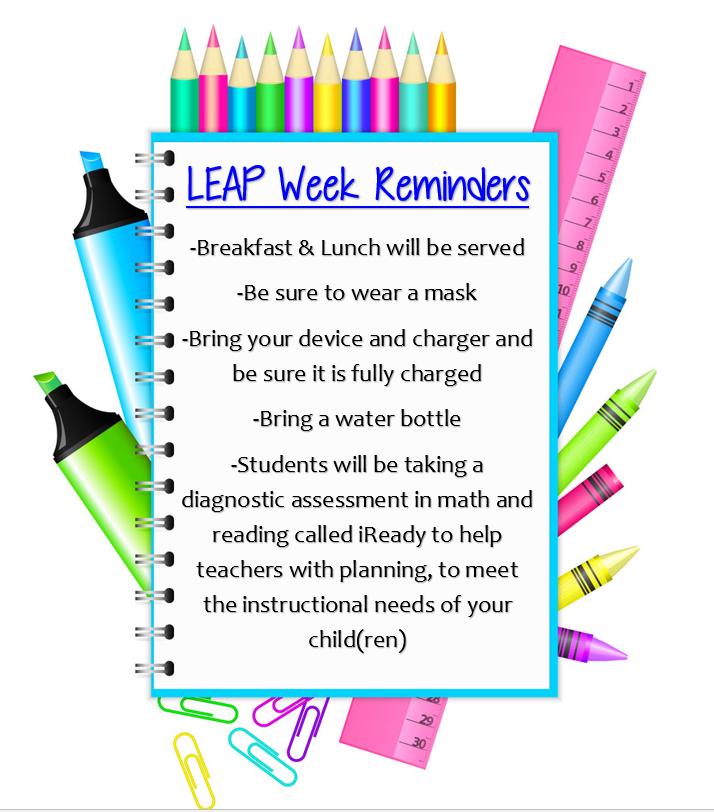 LEAP Week Reminders